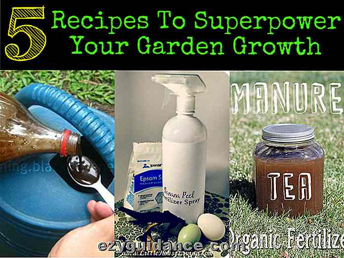 5 Rezepte Superpower Your Garden Growth