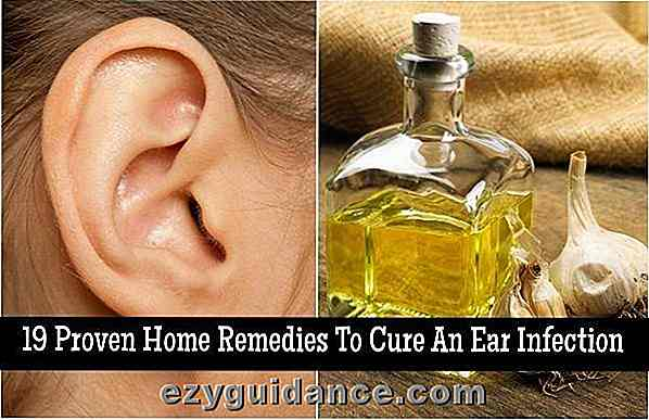19 Proven Home Remedies om een ​​oorontsteking te genezen